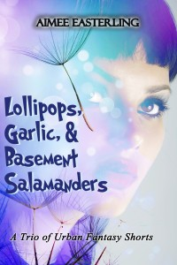 Lollipops, Garlic, and Basement Salamanders