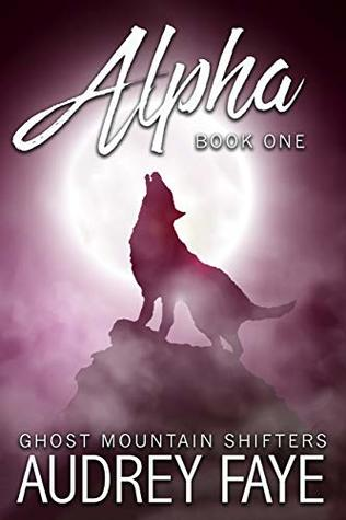 Alpha by Audrey Faye