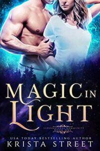 Magic in the Light