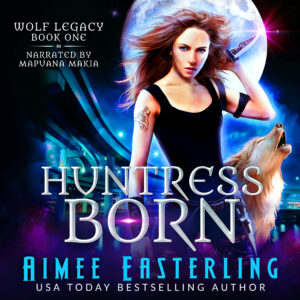 Huntress Born