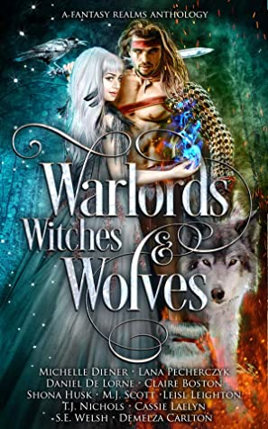 Warlords, Witches, and Wolves