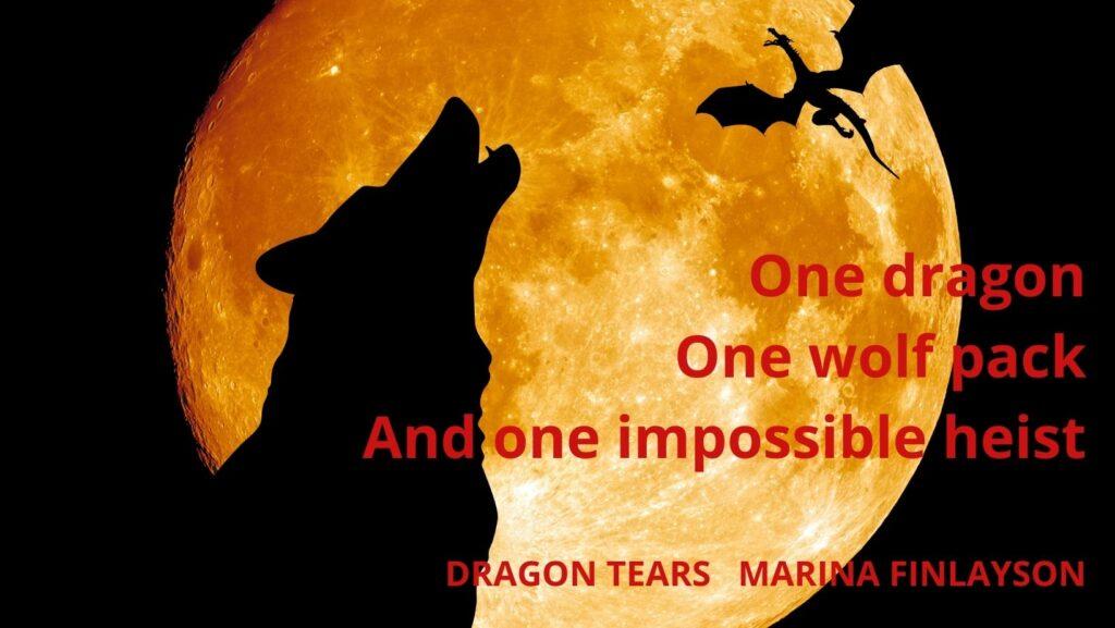 Dragon Tears by Marina Finlayson